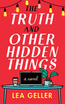Book Review: The Truth and Other Hidden Things by Lea Geller
